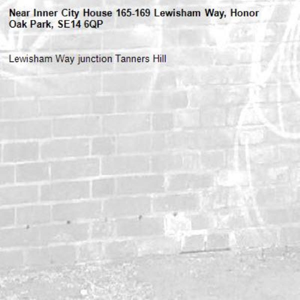Lewisham Way junction Tanners Hill-Inner City House 165-169 Lewisham Way, Honor Oak Park, SE14 6QP