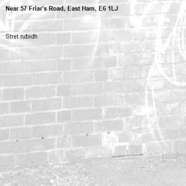 Stret rubidh-57 Friar's Road, East Ham, E6 1LJ