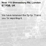 We have removed the fly-tip. Thank you for reporting it.-118 Shrewsbury Rd, London E7 8QB, UK