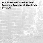 -Newham Dockside, 1000 Dockside Road, North Woolwich, E16 2QU