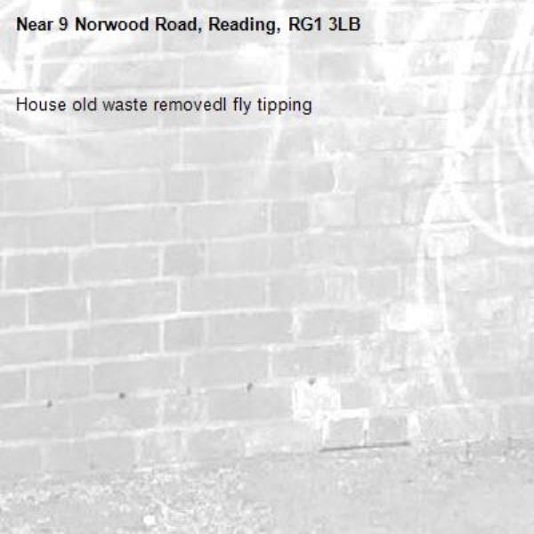 House old waste removedl fly tipping -9 Norwood Road, Reading, RG1 3LB