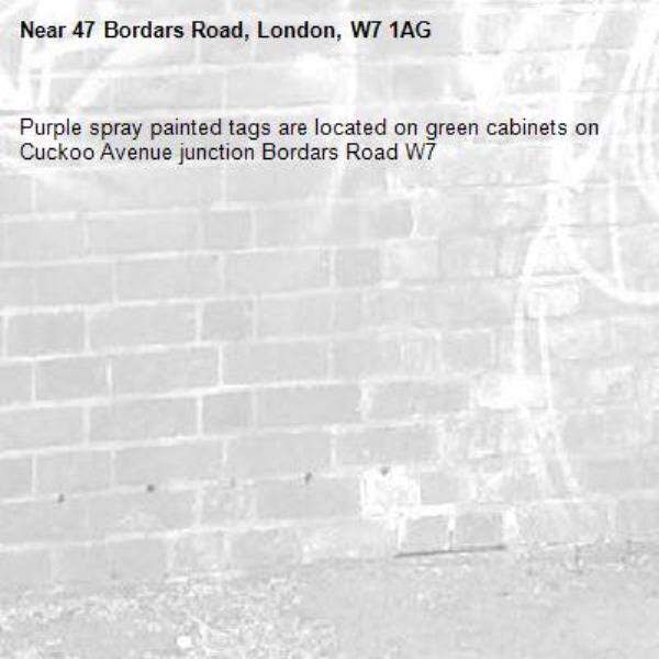 Purple spray painted tags are located on green cabinets on Cuckoo Avenue junction Bordars Road W7-47 Bordars Road, London, W7 1AG