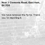 We have removed the fly-tip. Thank you for reporting it.-2 Clements Road, East Ham, E6 2DS