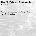 We have removed the fly-tip. Thank you for reporting it.-48 Wellington Road, London, E7 9BU