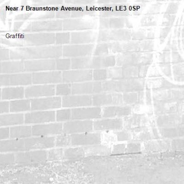 Graffiti -7 Braunstone Avenue, Leicester, LE3 0SP