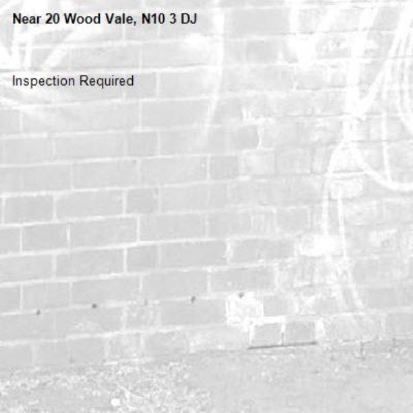 Inspection Required-20 Wood Vale, N10 3 DJ