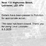 Details have been passed to Pollution for appropriate action.  The case has been closed. Thank you for using Love Leicester 9.3.2020-132 Highcross Street, Leicester, LE1 4PH