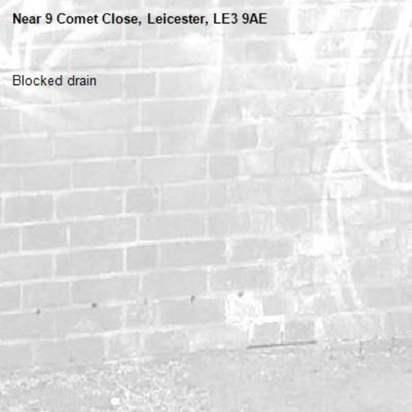Blocked drain-9 Comet Close, Leicester, LE3 9AE