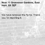 We have removed the fly-tip. Thank you for reporting it.-15 Grosvenor Gardens, East Ham, E6 3EP