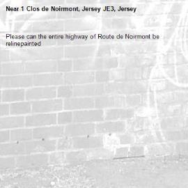 Please can the entire highway of Route de Noirmont be relinepainted-1 Clos de Noirmont, Jersey JE3, Jersey