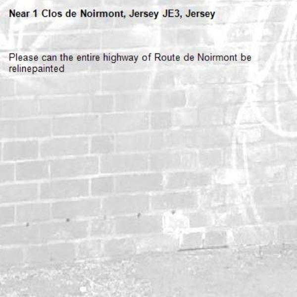 Please can the entire highway of Route de Noirmont be relinepainted-1 Clos de Noirmont, Jersey JE3, Jersey