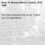 We have removed the fly-tip. Thank you for reporting it.-42 Boxley Street, London, E16 2AN