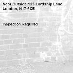 Inspection Required-Outside 125 Lordship Lane, London, N17 6XE
