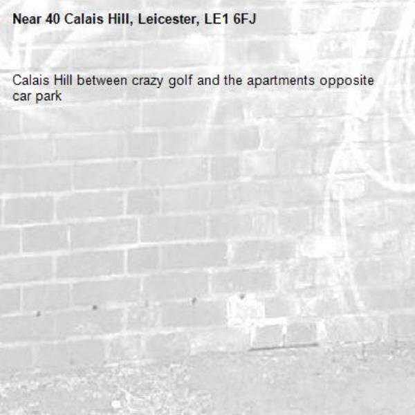 Calais Hill between crazy golf and the apartments opposite car park-40 Calais Hill, Leicester, LE1 6FJ
