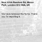 We have removed the fly-tip. Thank you for reporting it.-829A Romford Rd, Manor Park, London E12 6EA, UK