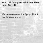 We have removed the fly-tip. Thank you for reporting it.-132 Grangewood Street, East Ham, E6 1HD