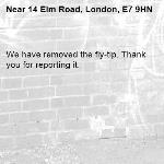 We have removed the fly-tip. Thank you for reporting it.-14 Elm Road, London, E7 9HN