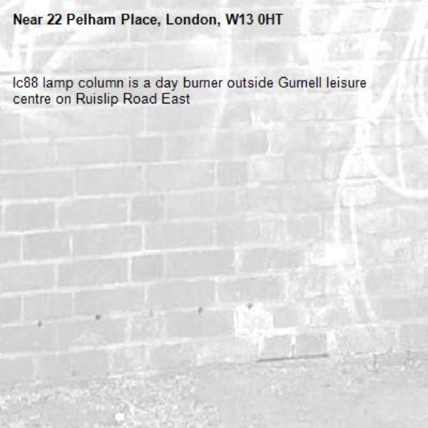 Ic88 lamp column is a day burner outside Gurnell leisure centre on Ruislip Road East -22 Pelham Place, London, W13 0HT