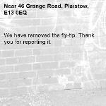 We have removed the fly-tip. Thank you for reporting it.-46 Grange Road, Plaistow, E13 0EQ