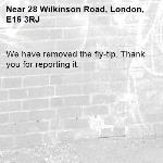 We have removed the fly-tip. Thank you for reporting it.-28 Wilkinson Road, London, E16 3RJ