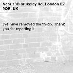 We have removed the fly-tip. Thank you for reporting it.-13B Stukeley Rd, London E7 9QR, UK