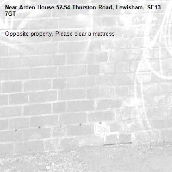 Opposite property. Please clear a mattress-Arden House 52-54 Thurston Road, Lewisham, SE13 7GT