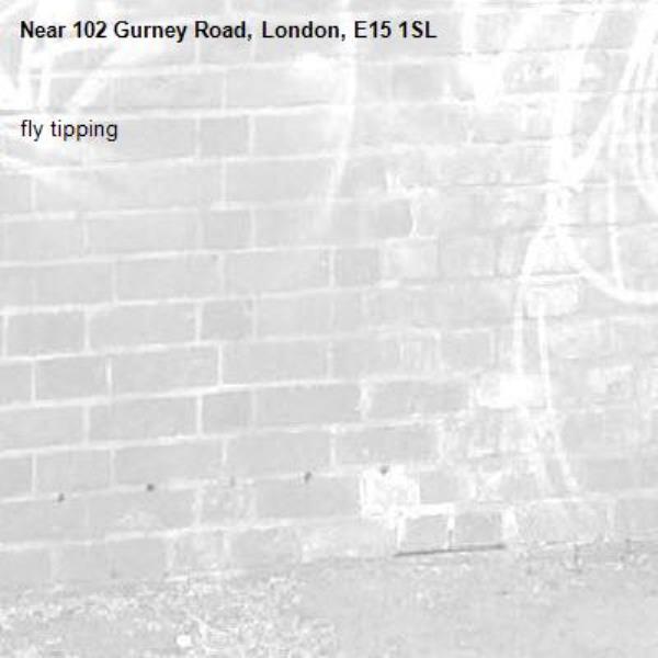 fly tipping-102 Gurney Road, London, E15 1SL