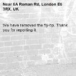 We have removed the fly-tip. Thank you for reporting it.-6A Roman Rd, London E6 3RX, UK