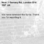 We have removed the fly-tip. Thank you for reporting it.-2 Garvary Rd, London E16 3SF, UK