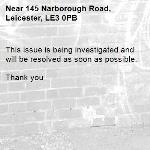 This issue is being investigated and will be resolved as soon as possible.   Thank you -145 Narborough Road, Leicester, LE3 0PB