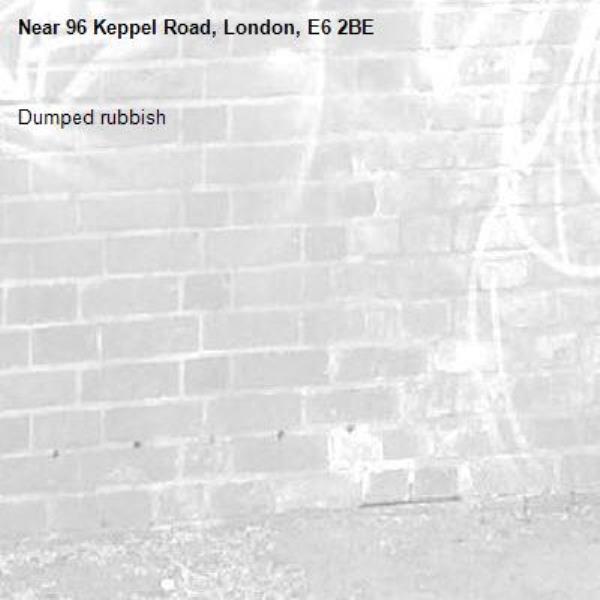 Dumped rubbish-96 Keppel Road, London, E6 2BE