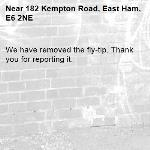 We have removed the fly-tip. Thank you for reporting it.-182 Kempton Road, East Ham, E6 2NE