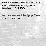 We have removed the fly-tip. Thank you for reporting it.-Silvertown Fire Station, 303 North Woolwich Road, North Woolwich, E16 2BG