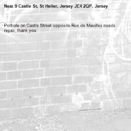 Pothole on Castle Street opposite Rue de Meuilles needs repair. thank you-9 Castle St, St Helier, Jersey JE4 2QP, Jersey