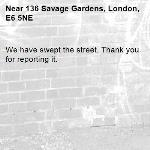 We have swept the street. Thank you for reporting it.-136 Savage Gardens, London, E6 5NE