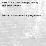 thanks on maintenance programme -57 Le Clos Orange, Jersey JE3 8GU, Jersey