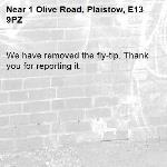 We have removed the fly-tip. Thank you for reporting it.-1 Olive Road, Plaistow, E13 9PZ