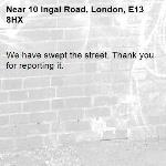 We have swept the street. Thank you for reporting it.-10 Ingal Road, London, E13 8HX