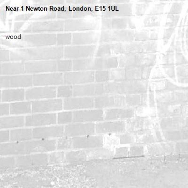 wood-1 Newton Road, London, E15 1UL
