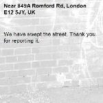 We have swept the street. Thank you for reporting it.-849A Romford Rd, London E12 5JY, UK