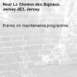 thanks on maintenance programme -Le Chemin des Signaux, Jersey JE3, Jersey