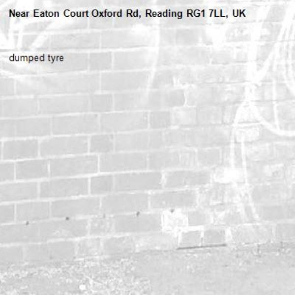 dumped tyre-Eaton Court Oxford Rd, Reading RG1 7LL, UK