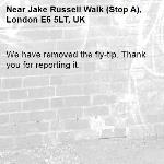 We have removed the fly-tip. Thank you for reporting it.-Jake Russell Walk (Stop A), London E6 5LT, UK