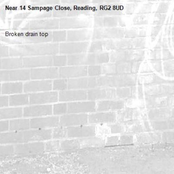 Broken drain top-14 Sampage Close, Reading, RG2 8UD