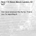 We have removed the fly-tip. Thank you for reporting it.-178 Green Street, London, E7 8JT