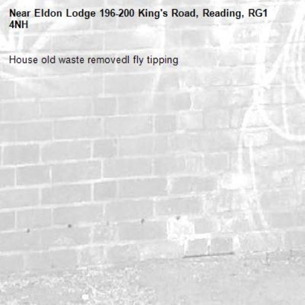 House old waste removedl fly tipping -Eldon Lodge 196-200 King's Road, Reading, RG1 4NH