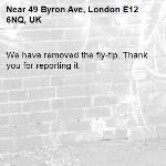 We have removed the fly-tip. Thank you for reporting it.-49 Byron Ave, London E12 6NQ, UK