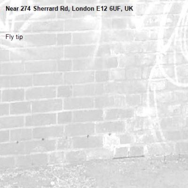 Fly tip -274 Sherrard Rd, London E12 6UF, UK