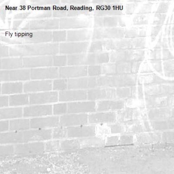 Fly tipping -38 Portman Road, Reading, RG30 1HU