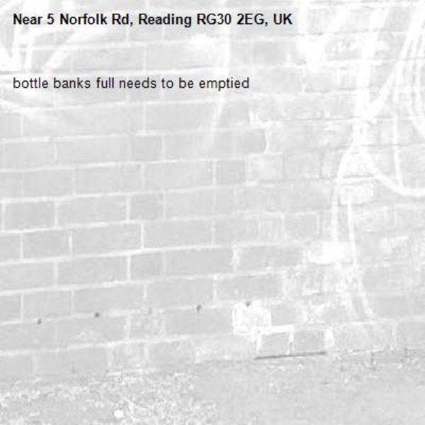 bottle banks full needs to be emptied -5 Norfolk Rd, Reading RG30 2EG, UK